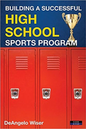 Building a Successful High School Sports Program - Book