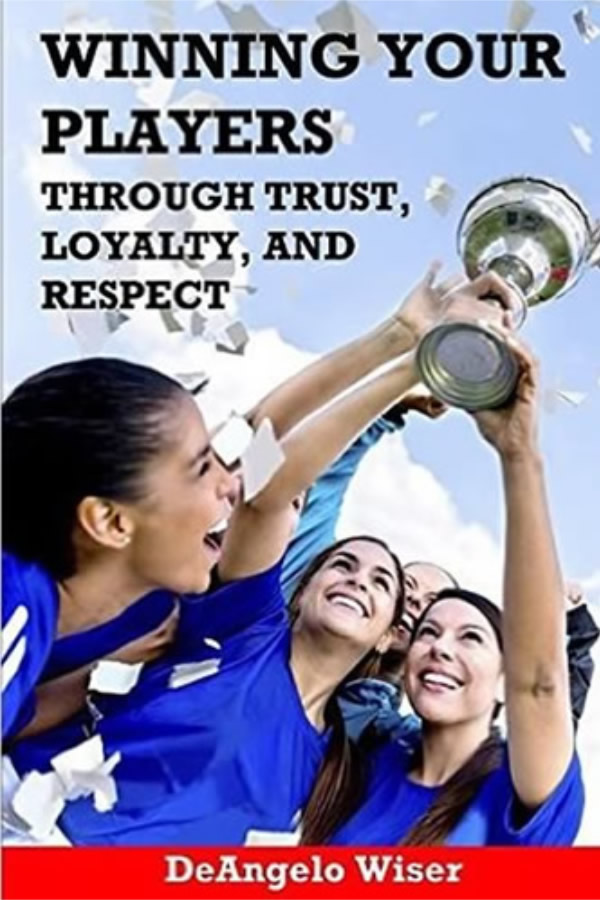 Winning Your Players Through Trust Loyalty and Respect - BookWinning Your Players Through Trust Loyalty and Respect - Book